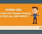 Hướng dẫn post status lên Facebook Fanpage với Video kèm LINK website