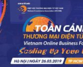 Một số tài liệu từ sự kiện Toàn cảnh Thương mại điện tử Việt Nam 2019 (Vietnam Online Business Forum – VOBF)