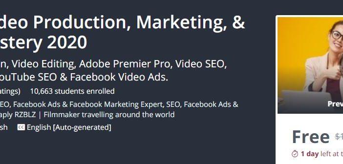 Khóa học Complete Video Production, Marketing, & YouTube Mastery 2020 trị giá 200USD đang được miễn phí trên Udemy