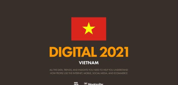 Báo Cáo Việt Nam DIGITAL 2021 do We Are Social và Hootsuite thống kê