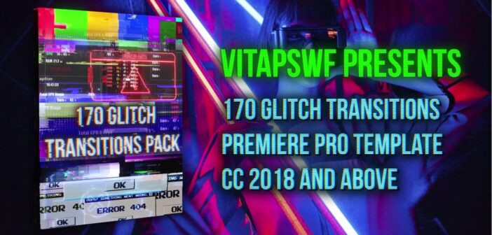 """[Premiere Pro Templates] Bộ tổng hợp 170 hiệu ứng chuyển cảnh """"nhiễu sóng"""" (Glitch) 170 Glitch Transitions Pack"""